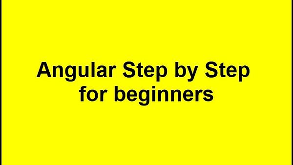 Angular Step by Step for beginners